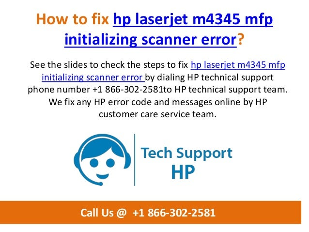 How to fix hp laserjet m4345 mfp initializing scanner error call us @…