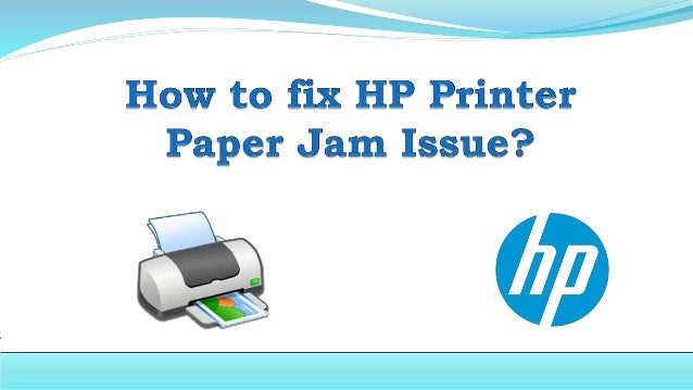 Clear the Jam from the front of the HP Printer:
