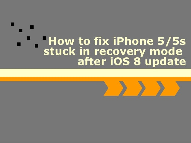 iphone stuck on update how to fix iphone 5 5s stuck in recovery mode 2874
