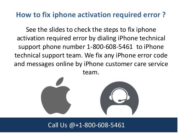 How to fix iphone activation required error call us @ +1 800-608-5461