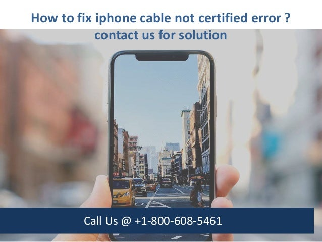 How to fix iphone cable not certified error call us @ +1 800-608-5461