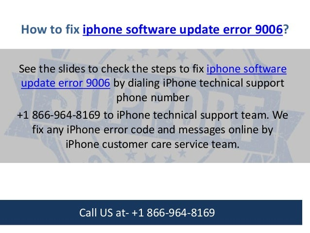 How To Fix Iphone Software Update Error 9006 Call Us 1 800 608 5461