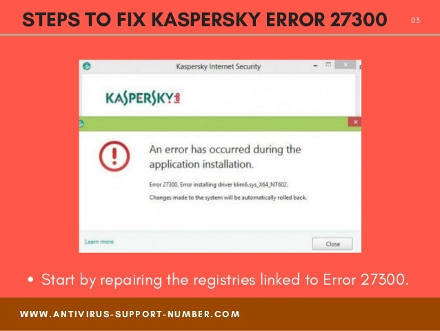 How to fix kaspersky error 27300 - Easy Steps Slide 3