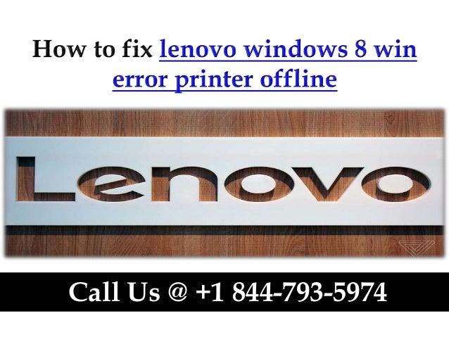 How to fix lenovo windows 8 win error printer offline call us @ +1 84…