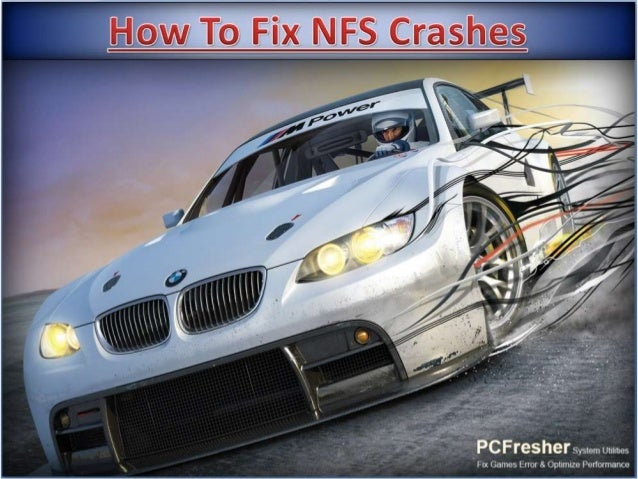 NFS Crashes| Download Repair Tool