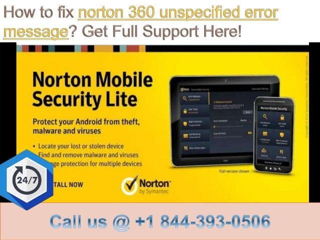 How to fix norton 360 unspecified error message call @ +1 844 393-0506