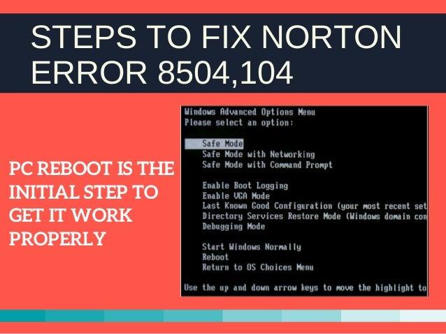 Fix Norton Error 8504, 104 - Step-by-step Slide 3