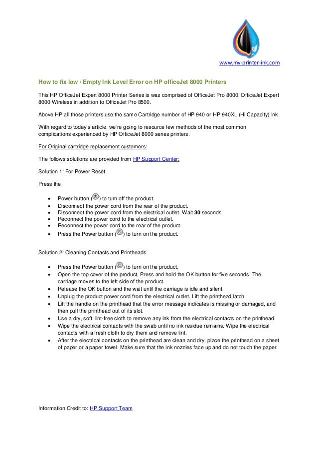 www.my-printer-ink.com Information Credit to: HP Support Team How to fix low / Empty Ink Level Error on HP officeJet 8000 ...