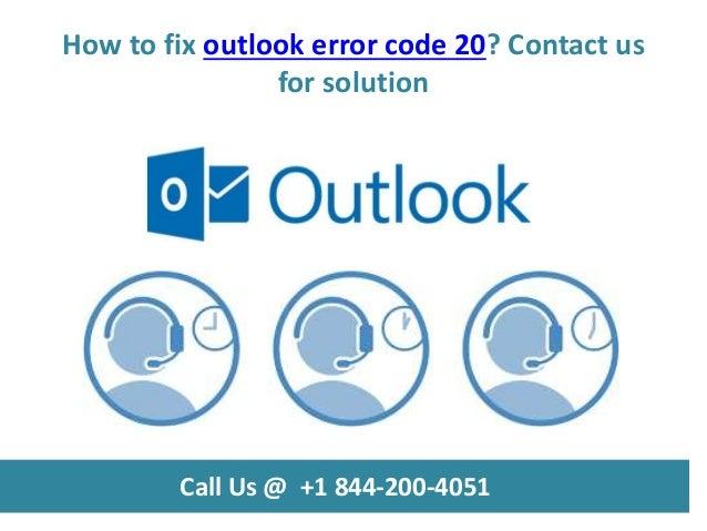 How to fix outlook error code 20 call us @ +1 844 200-4051