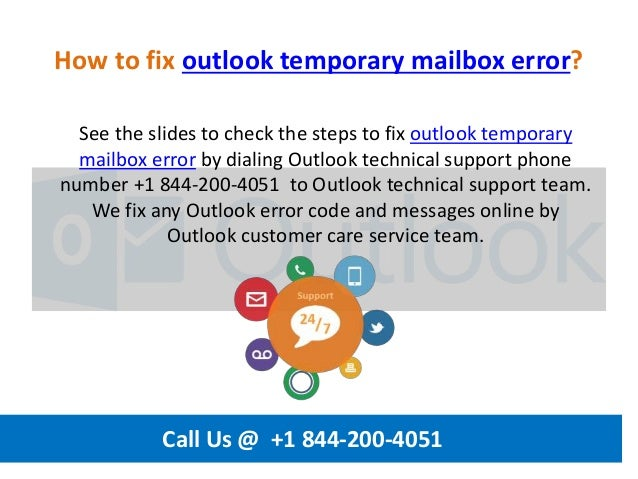 How to fix outlook temporary mailbox error call us @ +1 844 200-4051