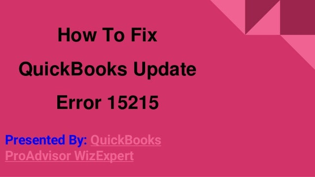 How to fix quick books update error 15215