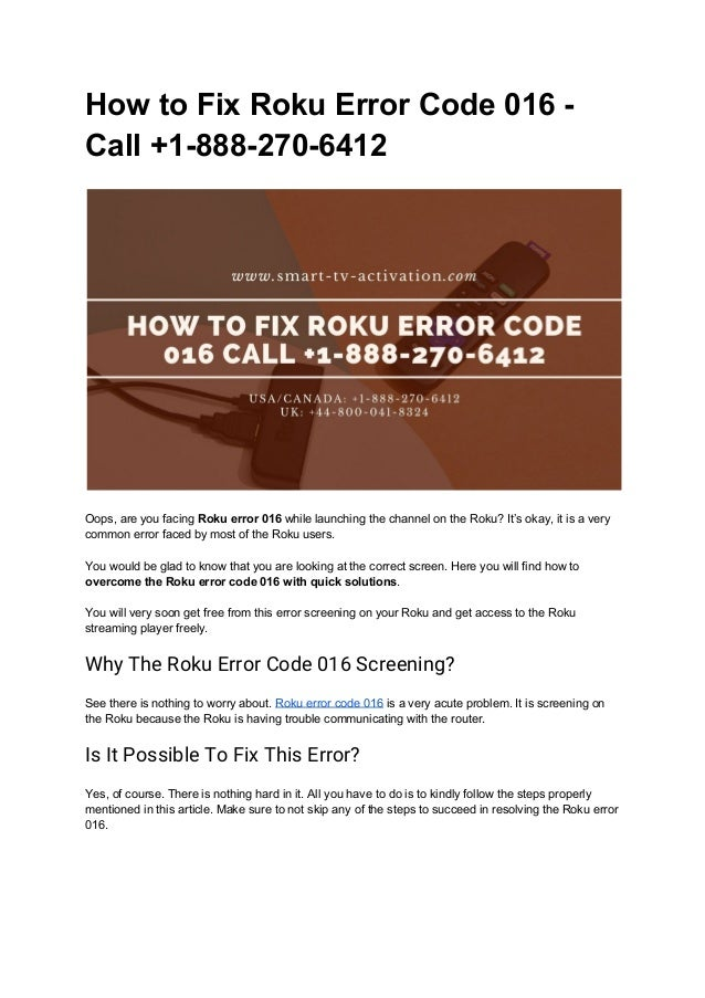 How to Fix Roku Error Code 016 - Call +1-888-270-6412   Oops, are you facing Roku error 016 while launching the channe...