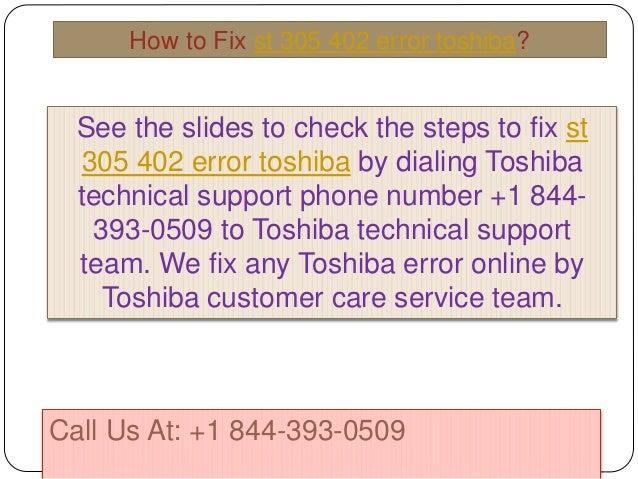 How to fix st 305 402 error toshiba call @ +1 844 393-0509