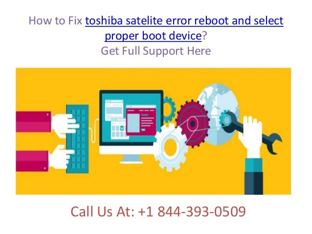 How to fix toshiba satelite error reboot and select proper boot devic\u2026