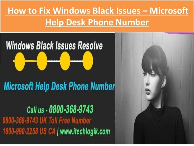 Goarmyed Help Desk Phone Number. How To Fix Windows Black Issues Through  Microsoft Help