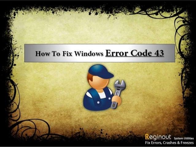How to fix windows error code 43