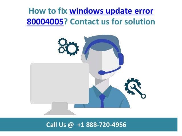 How to fix windows update error 80004005 call us @ +1 888 720-4956