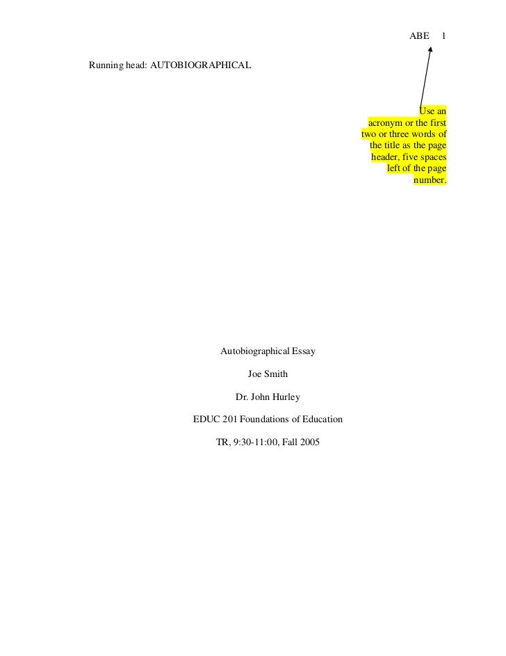 Running head: AUTOBIOGRAPHICAL <br />Use an acronym or the first two or three words of the title as the page header, five ...