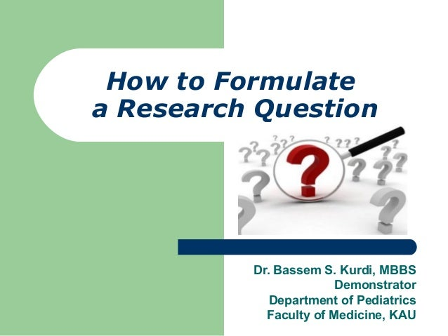 how to write a research question Most university courses involve some sort of extended writing assignment, usually in the form of a research paper papers normally require that a student identify a.