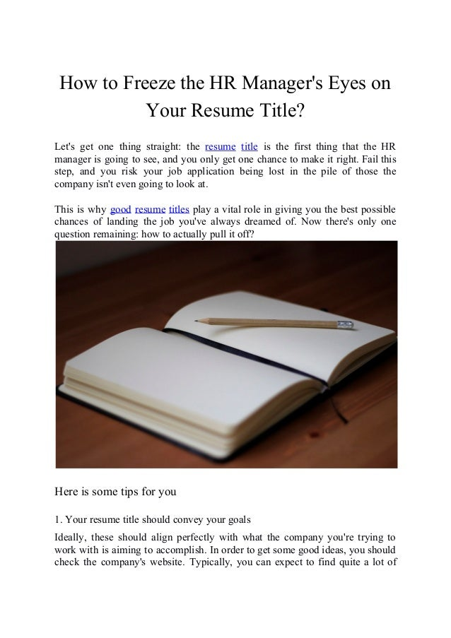 how to freeze hr manager eyes on your resume title