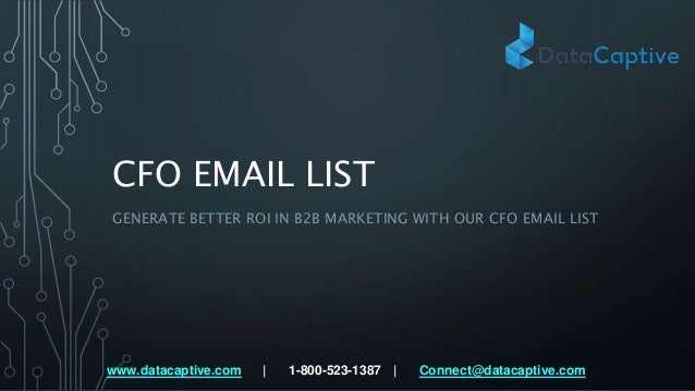How to generate better roi in b2 b marketing with cfo email list