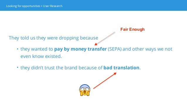 😱 Fair Enough Looking for opportunities > User Research They told us they were dropping because • they wanted to pay by mo...