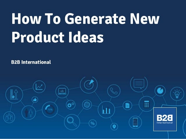 how-to-generate-new-product-ideas-1-638.jpg?cb=1399521030