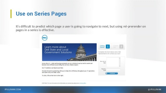 IPULLRANK.COM @ IPULLRANK Use on Series Pages It's difficult to predict which page a user is going to navigate to next, bu...