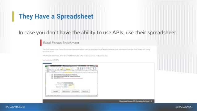 IPULLRANK.COM @ IPULLRANK They Have a Spreadsheet In case you don't have the ability to use APIs, use their spreadsheet