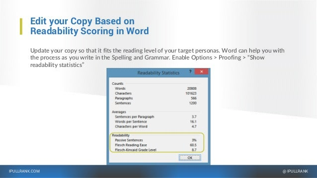 IPULLRANK.COM @ IPULLRANK Edit your Copy Based on Readability Scoring in Word Update your copy so that it fits the reading...