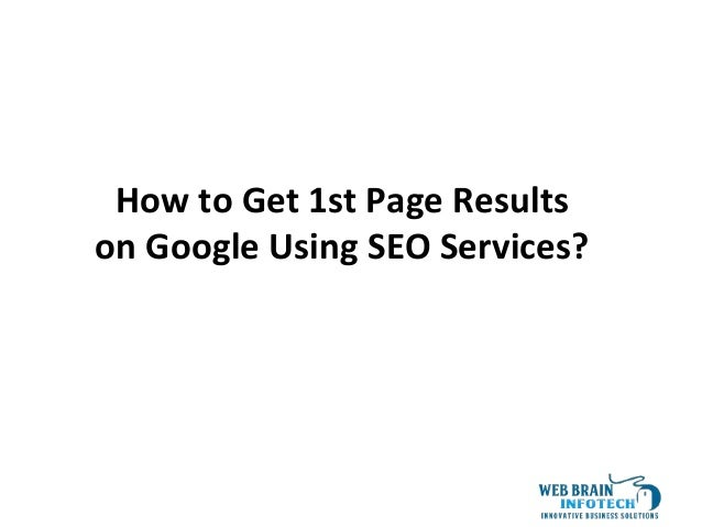 1 How to Get 1st Page Results on Google Using SEO Services?