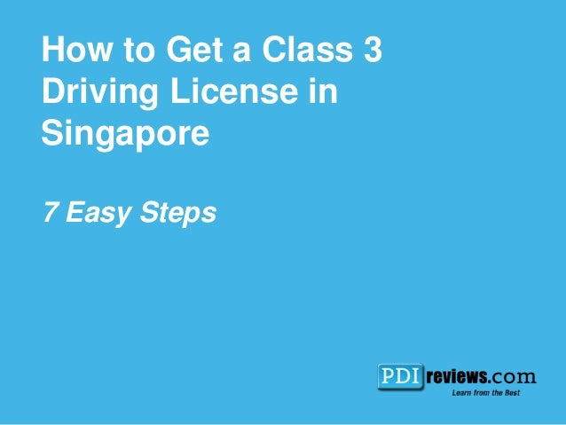 How to get a class 3 driving license in singapore