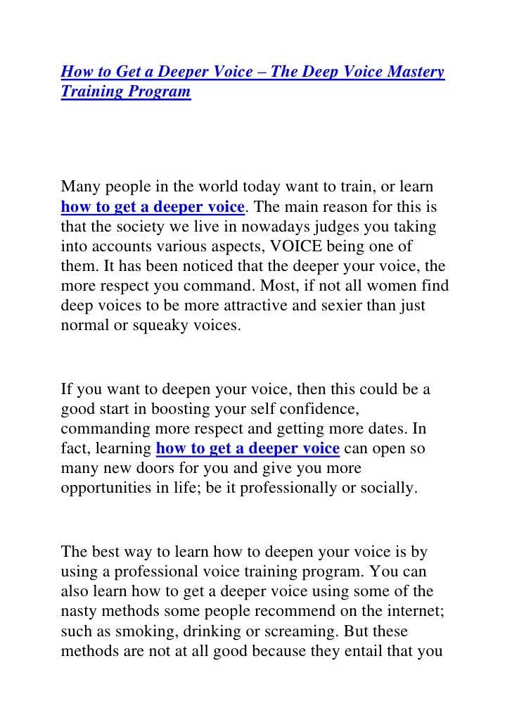 Voice Ways A Deeper To Get