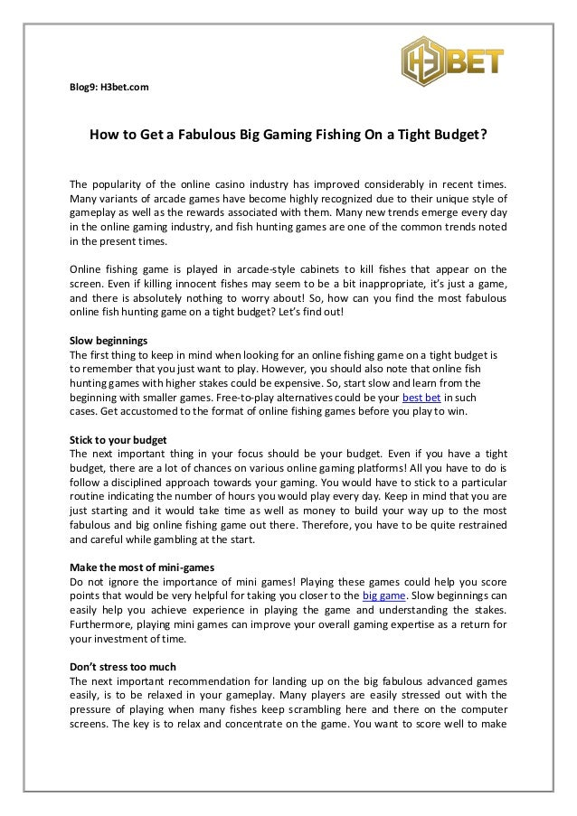 How To Get A Fabulous Big Gaming Fishing On A Tight Budget