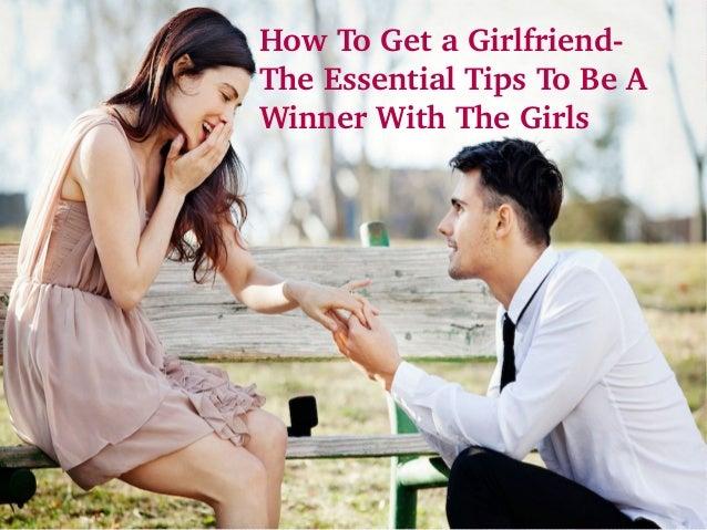 to find a girlfriend
