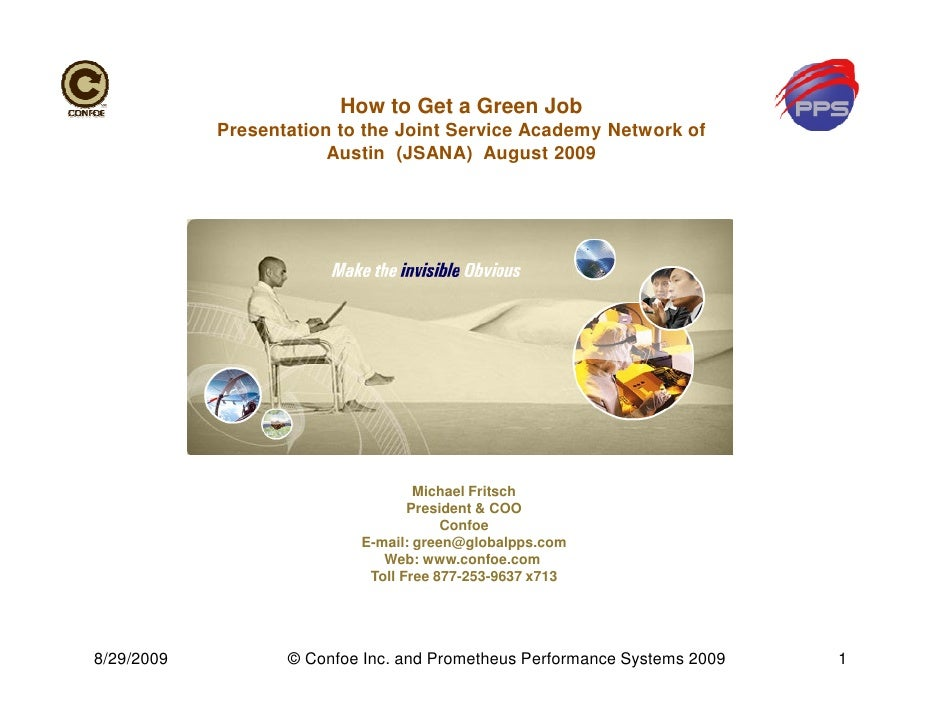 How to Get a Green Job             Presentation to the Joint Service Academy Network of                         Austin (JS...