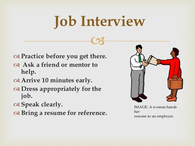 8.   Practice Before You Get ...  How To Get The Job You Want