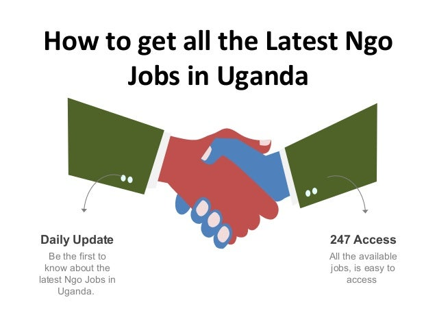 How to get all the Latest Ngo Jobs in Uganda All the available jobs, is easy to access 247 Access Be the first to know abo...