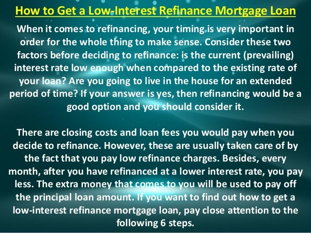 How to Get a Low-Interest Refinance Mortgage Loan Slide 2