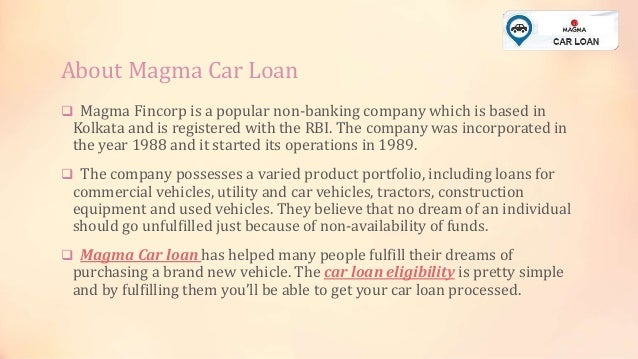 How To Get A Magma Car Loan Faster