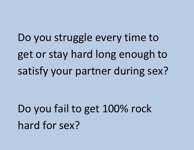 how to stay hard in sex
