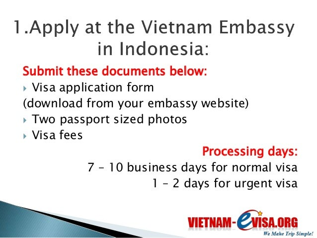  Vietnam Visa on  Arrival is operated by  travel agencies in  Viet Nam and issued  by the Immigration  Department   Easi...