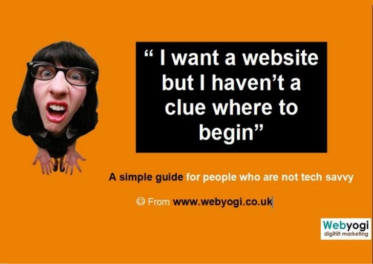WEBYOGI : www.webyogi.co.ukE info@webyogi.co.uk   T : 01273 411756