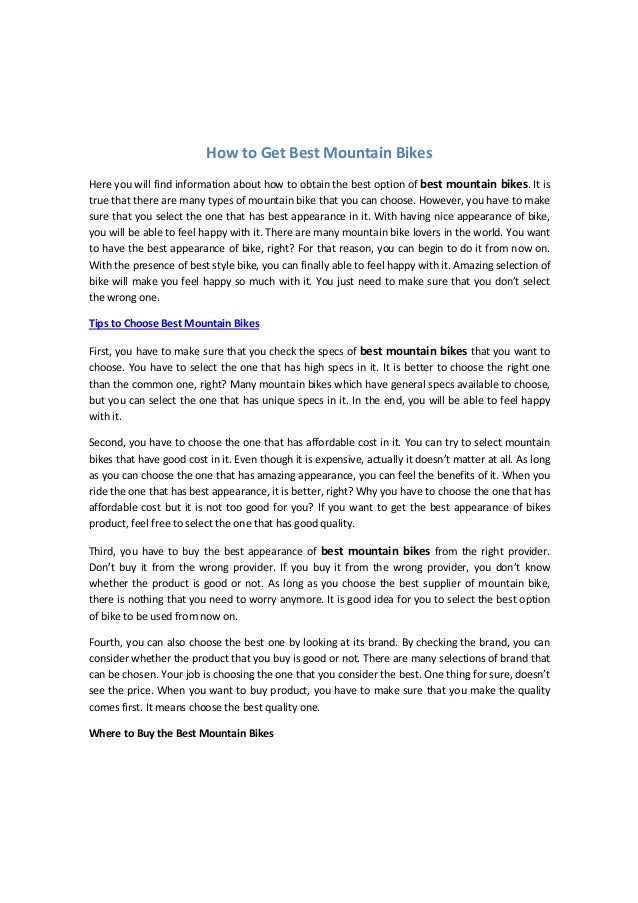 How to Get Best Mountain Bikes Here you will find information about how to obtain the best option of best mountain bikes. ...