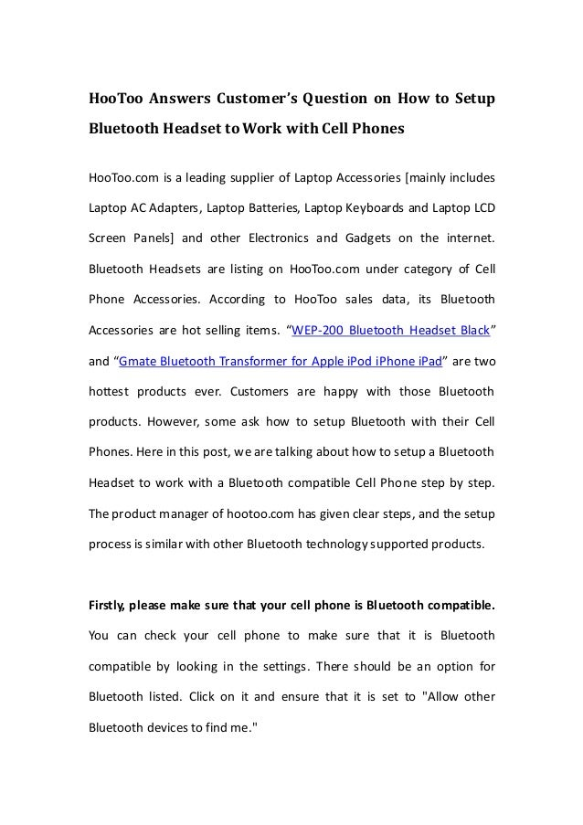 HooToo Answers Customer's Question on How to Setup Bluetooth Headset to Work with Cell Phones HooToo.com is a leading supp...