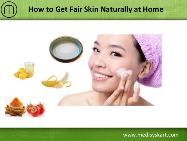 How To Get Pale Skin Naturally Home Remedies