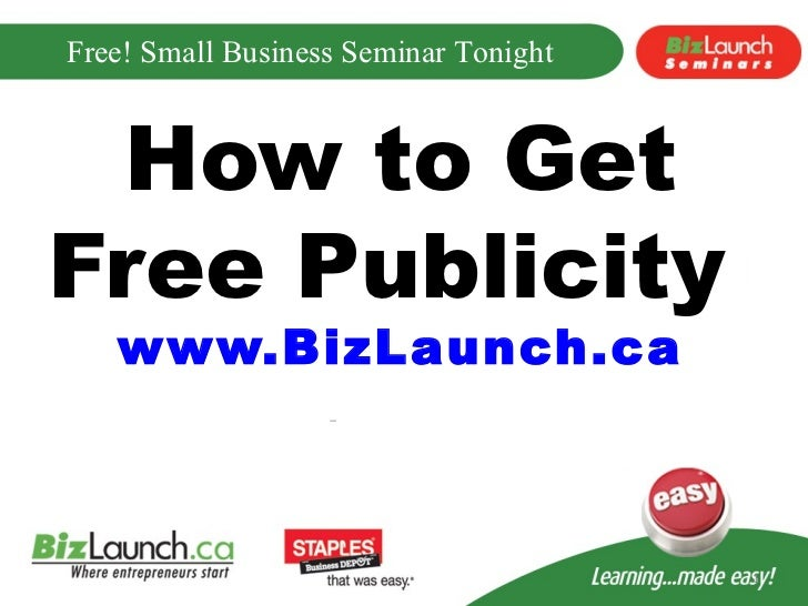 How to Get Free Publicity  www.BizLaunch.ca
