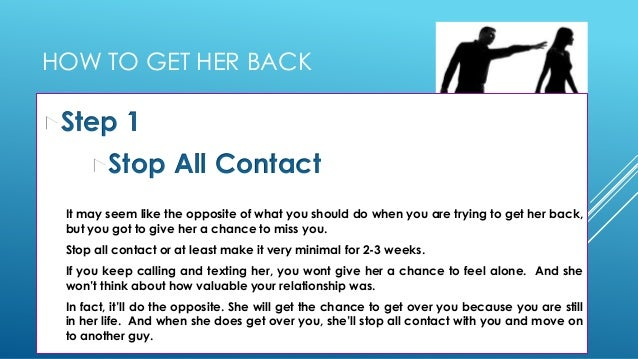 How to get her back