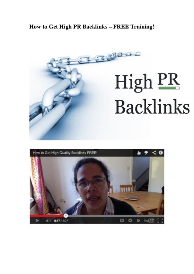 How to Get High PR Backlinks – FREE Training!