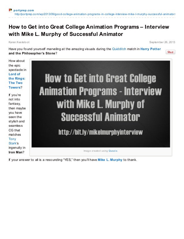 port prep.com http://portprep.com/wp/2013/09/good-college-animation-programs-in-college-interview-mike-l-murphy-successful...
